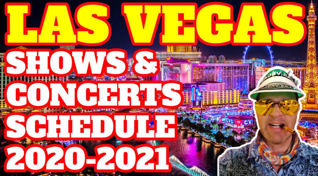 Las Vegas Shows 2021